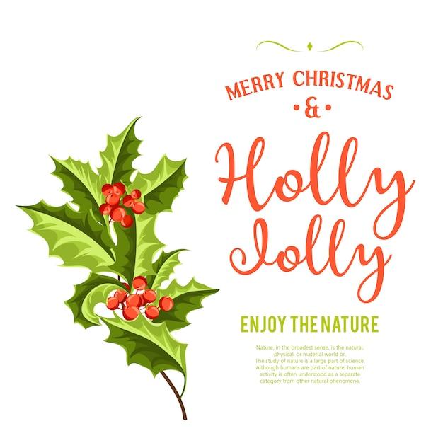 Holly jolly - fond de noël. Vecteur gratuit
