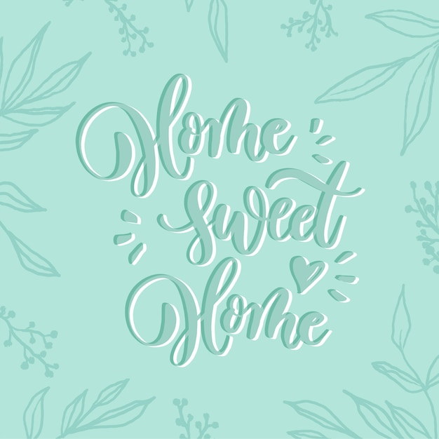 Home sweet home - carte de lettrage. Vecteur Premium