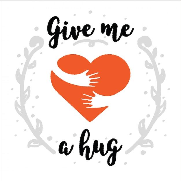 Hug toi fais-moi un câlin. calligraphie au pinceau, texte manuscrit Vecteur Premium