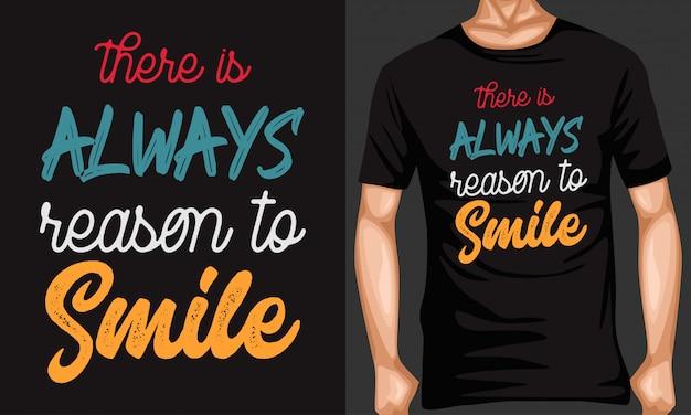Il y a toujours une raison de sourire des citations de lettrage Vecteur Premium