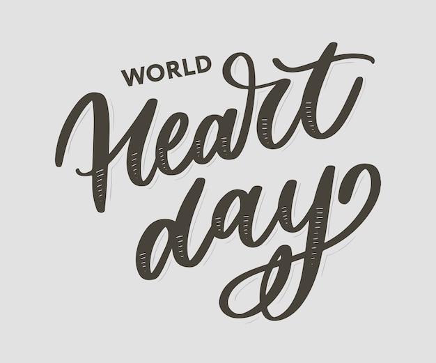 Illustration de ector pour la calligraphie de lettrage de la journée mondiale du coeur Vecteur Premium