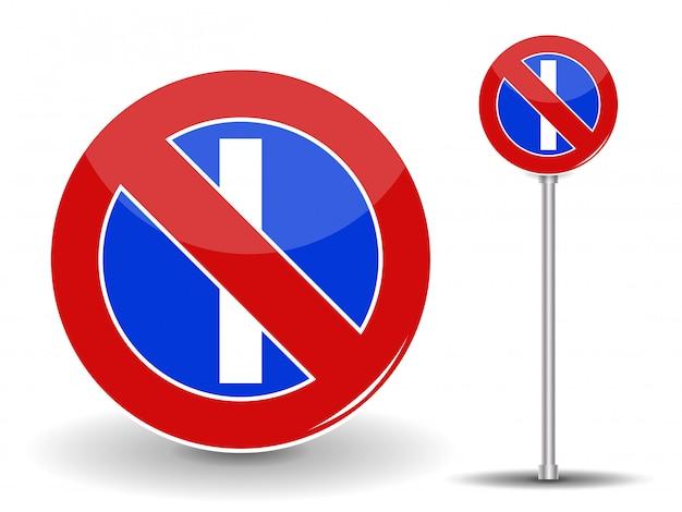 Interdire Le Stationnement. Panneau De Signalisation Rouge Et Bleu. Illustration. Vecteur Premium