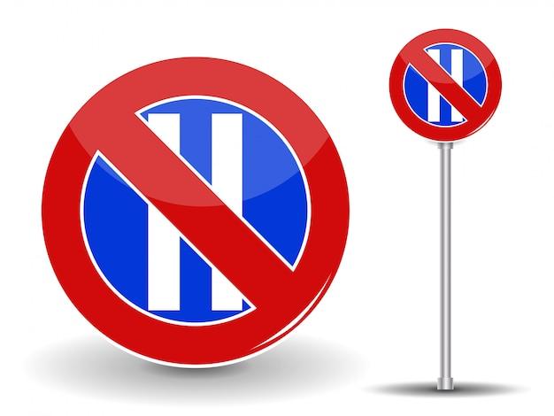 Interdire Le Stationnement. Panneau De Signalisation Rouge Et Bleu. Vecteur Premium
