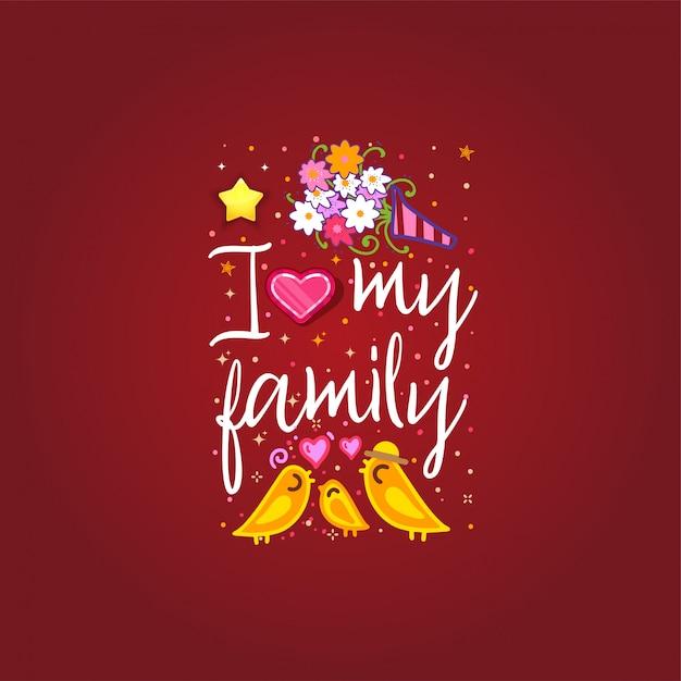 J'aime ma famille Vecteur Premium