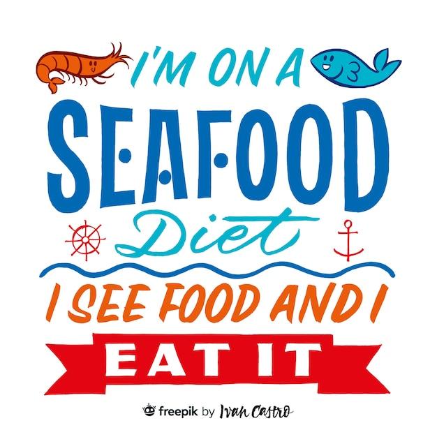 Je suis au régime de fruits de mer, je vois des aliments et je les mange en lettres Vecteur Premium