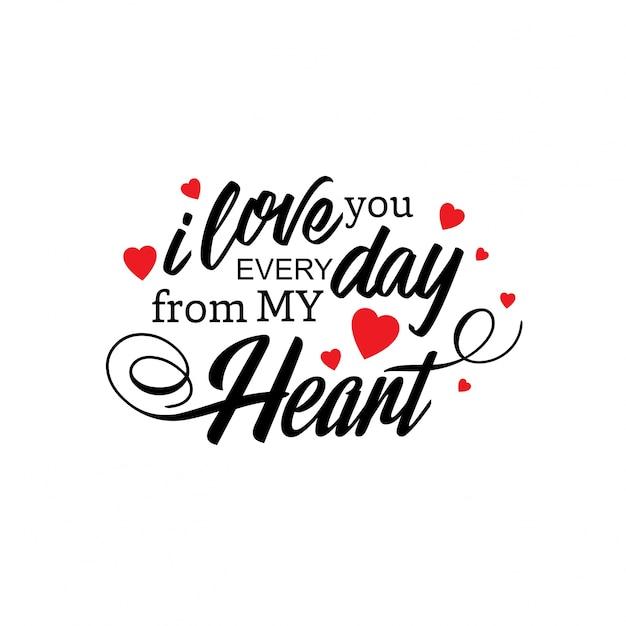 Je T'aime Tous Les Jours De Mon Coeur Vecteur gratuit