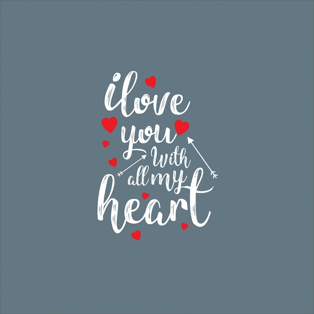 Je T'aime De Tout Mon Coeur Avec Un Fond Gris Vecteur gratuit
