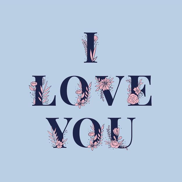 Je T'aime Typographie Florale Vecteur gratuit
