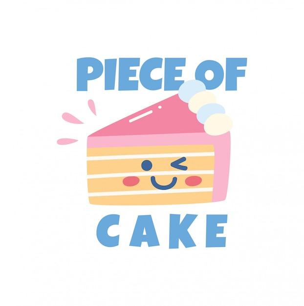 Jolie conception de t-shirt avec gâteau et slogan kawaii Vecteur Premium