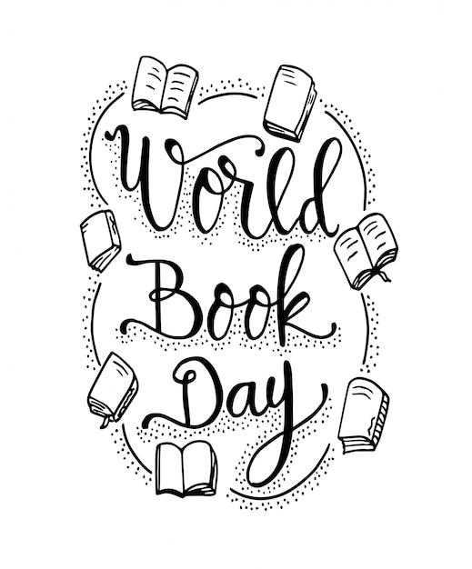 Journée du livre mondiale citations avec des livres lettrage dessiné à la main Vecteur Premium