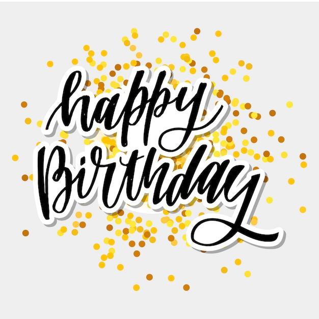 Joyeux anniversaire dessinés à la main vector lettrage Vecteur Premium