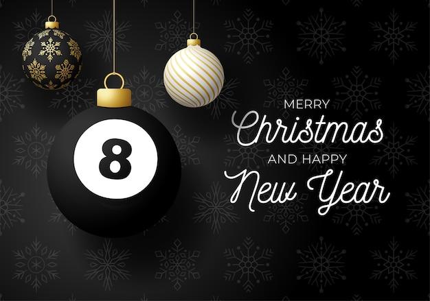 Joyeux Noël Et Bonne Année Carte Postale De Sports De Luxe. Boule De Billard Comme Une Boule De Noël Sur Fond Noir. Vecteur Premium