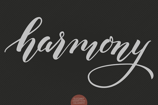 Lettrage Dessiné à La Main - Harmony. Calligraphie Manuscrite Moderne Et élégante. Illustration Vectorielle D'encre. Vecteur gratuit