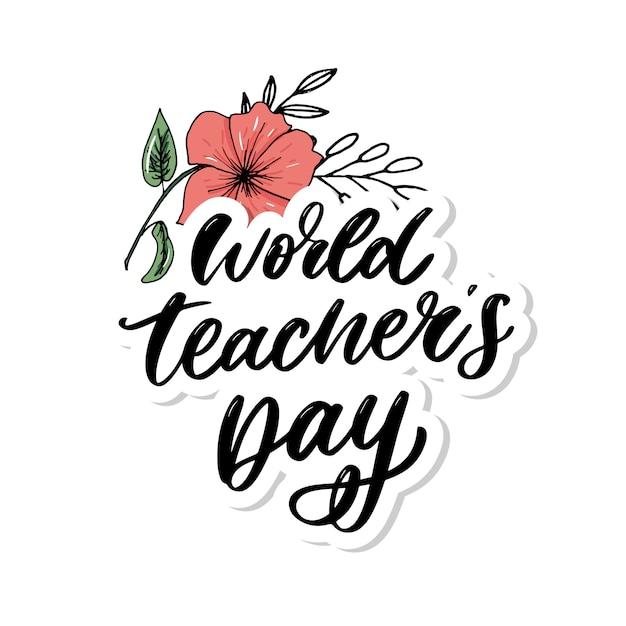 Lettrage De La Journée Mondiale Des Enseignants Vecteur Premium