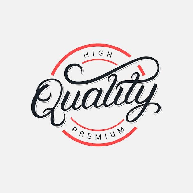 Logo De Lettrage Manuscrit De Qualité Supérieure, Insigne, Calligraphie Au Pinceau Moderne, Typographie. Style Rétro Vintage. . Vecteur Premium