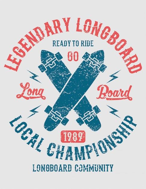 Longboard légendaire, prêt à rouler. design vintage Vecteur Premium