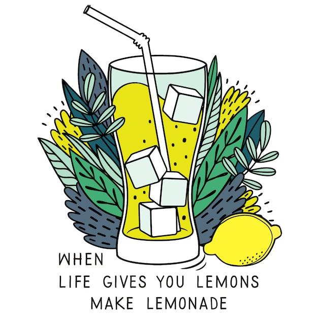 Lorsque la vie vous donne des citrons, faites de la limonade Vecteur Premium
