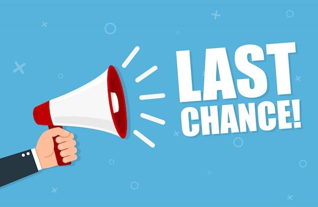 Main Tenant Un Mégaphone Avec Last Chance Vecteur Premium