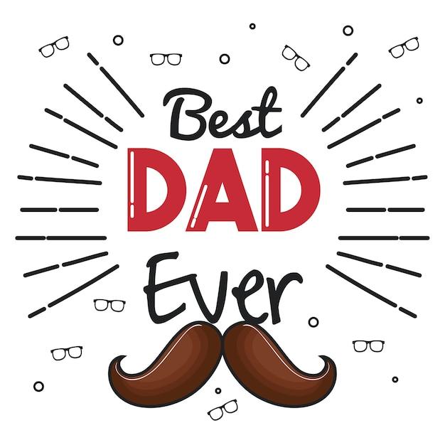 Jamais Carte Papa Moustache Et Des Meilleur Avec Lunettes redCxBoW