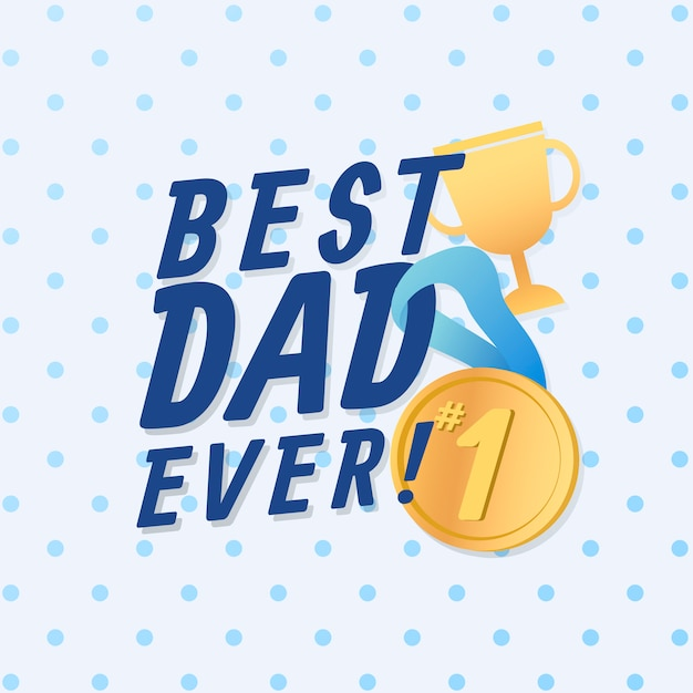 Meilleur papa jamais Vecteur gratuit