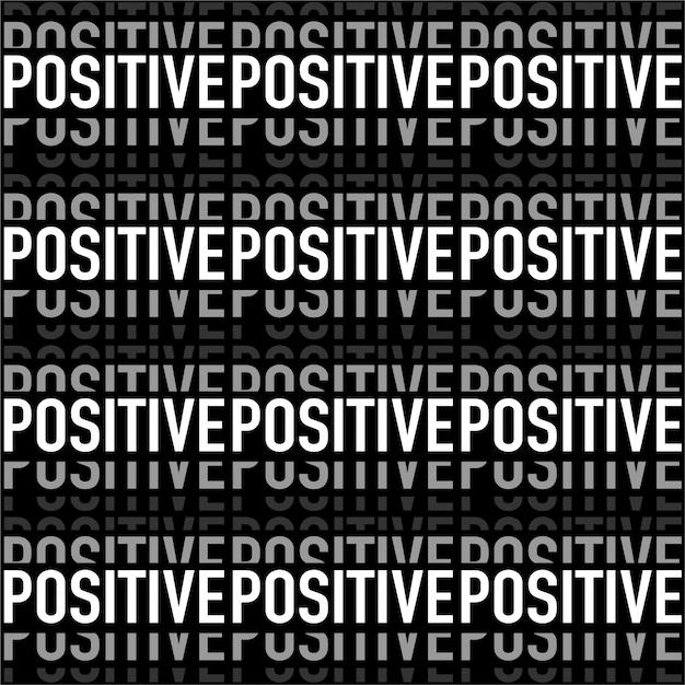 Moderne noir et blanc dans la formulation «positive» motif sans soudure de bande horizontale en vecteur Vecteur Premium