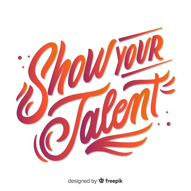 Montrez Votre Lettrage De Talent Vecteur gratuit