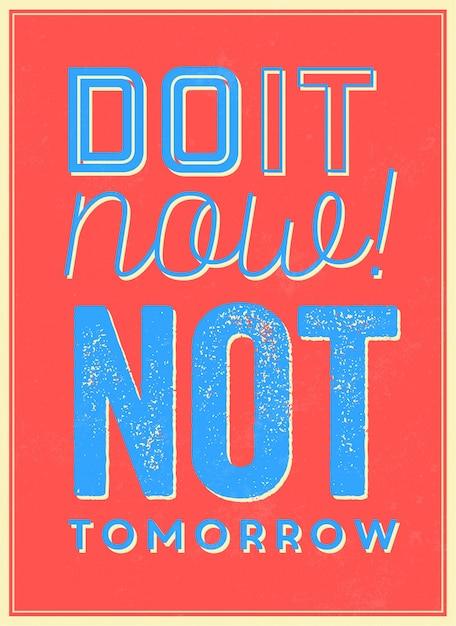 Motivational quote do it now pas demain Vecteur gratuit
