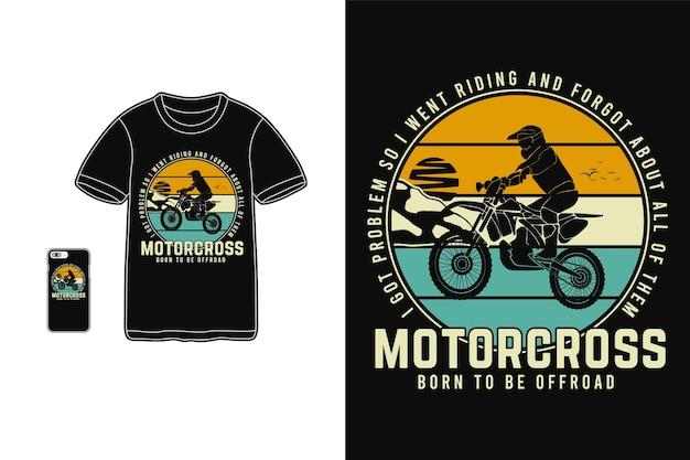 Motocross Né Pour être Hors Route, Style Rétro Silhouette Design T-shirt Vecteur Premium