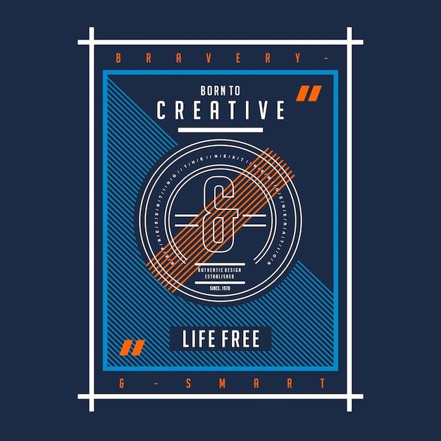 Né à la conception typographique créative imprimé t-shirt Vecteur Premium