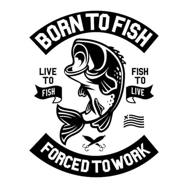 Né pour pêcher Vecteur Premium
