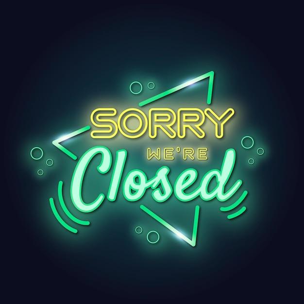 Néon `` Désolé, Nous Sommes Fermés '' Vecteur gratuit