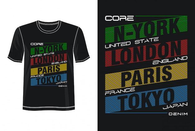 New York Londres Paris Tokyo Typographie Design T-shirt Vecteur Premium