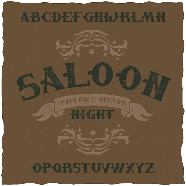 Nom De La Police D'étiquette Vintage Saloon Night. Bon à Utiliser Dans Toutes Les étiquettes De Style Rétro. Vecteur gratuit