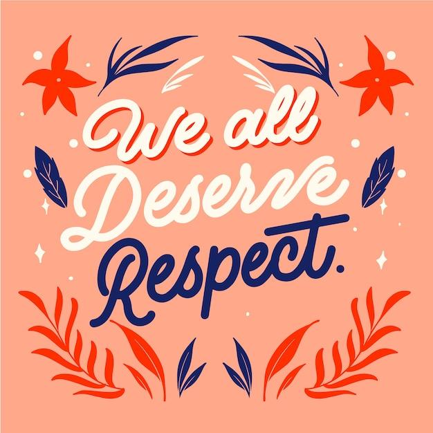 Nous Méritons Tous Le Respect Du Lettrage Vecteur gratuit