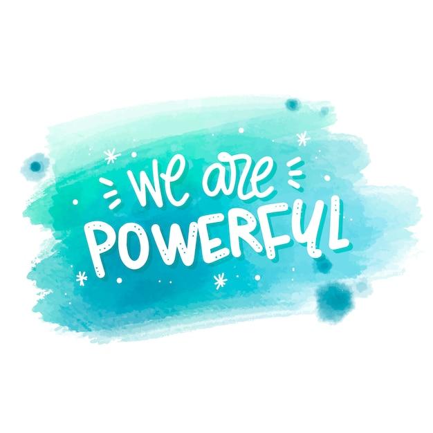 Nous sommes un message puissant sur la tache d'aquarelle Vecteur gratuit
