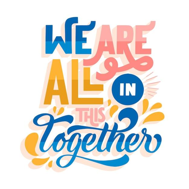 Nous Sommes Tous Dans Ce Lettrage Coloré Ensemble Vecteur gratuit