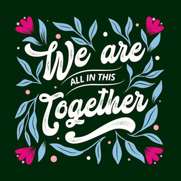 Nous Sommes Tous Dans Ce Lettrage Ensemble Vecteur gratuit