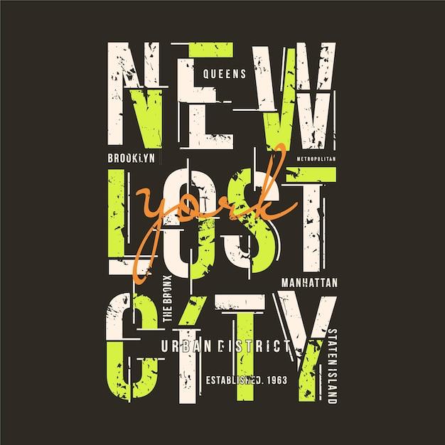 Nouveau Slogan De La Ville Perdue Texte Typographie Graphique T-shirt Design Illustration Cool Style Décontracté Vecteur Premium