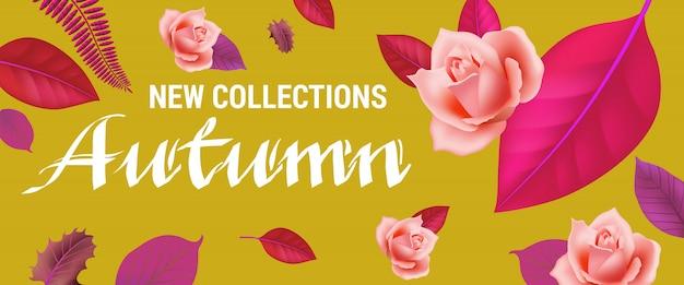 Nouvelles collections automne lettrage avec des roses et des feuilles. Vecteur gratuit