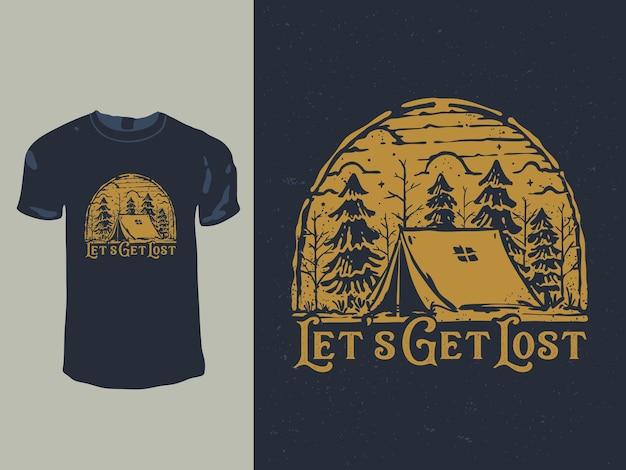 Perdons-nous Dans La Conception De T-shirt Du Terrain De Camping Vecteur Premium