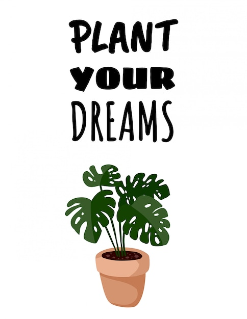 Plantez La Bannière De Vos Rêves. Carte Postale De Plante Succulente En Pot De Monstera. Style Scandinave Confortable Lagom Vecteur Premium