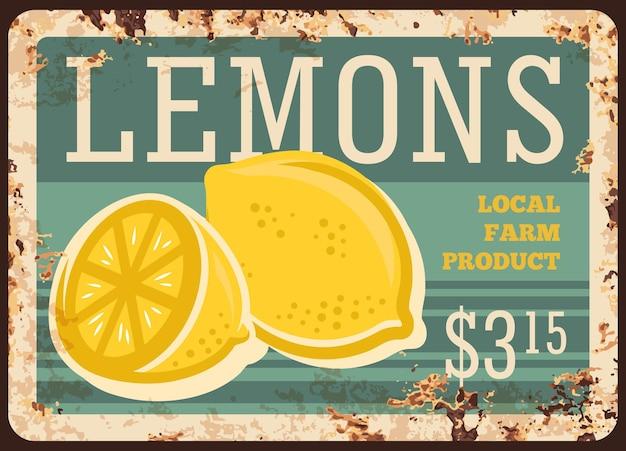 Plaque De Métal Rouillé De La Ferme Locale De Citrons. Plein Et Tranché En Demi-citron Mûr Dessiné à La Main. Vecteur Premium
