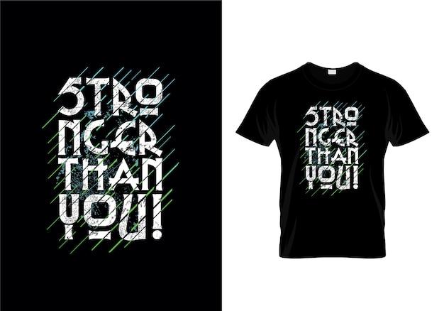 Plus fort que vous typographie t-shirt design Vecteur Premium