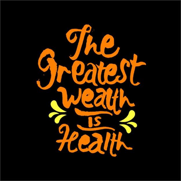 La plus grande richesse est la citation de motivation santé Vecteur Premium