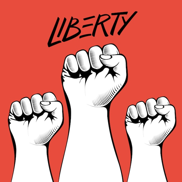 Les Poings Serrés Tenus Haut En Signe De Protestation Avec Le Mot Manuscrit Liberty. Vecteur Premium