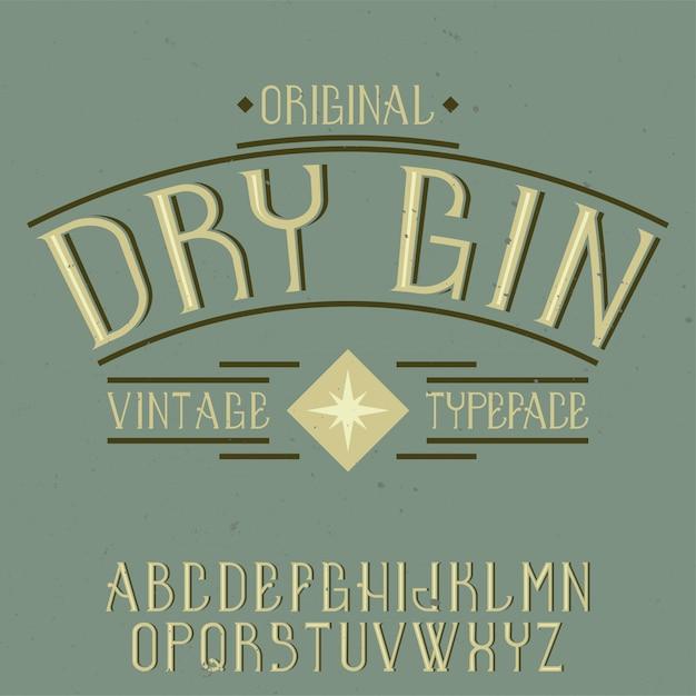 Police D'étiquette Vintage Nommée Dry Gin. Bon à Utiliser Dans Toutes Les étiquettes Créatives. Vecteur gratuit