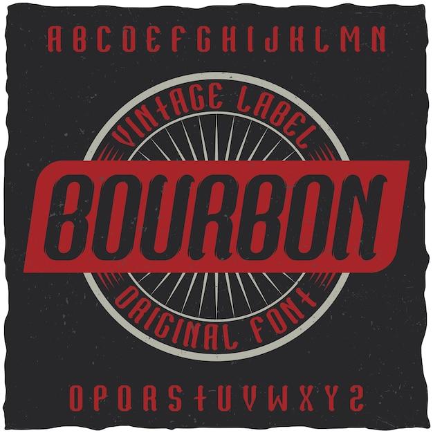 Police Vintage Nommée Bourbon. Vecteur gratuit