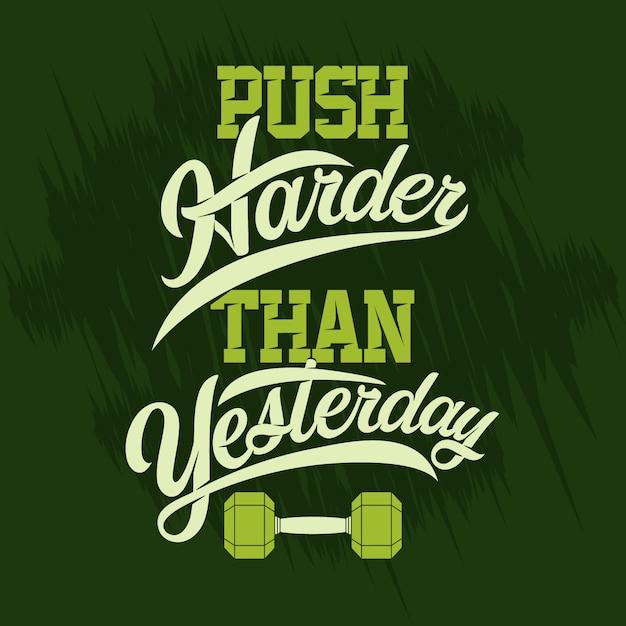 Poussez Plus Fort Qu'hier. Gym Sayings & Quotes Premium Vecteur Premium