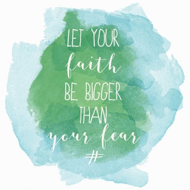 Que votre foi soit plus grand que votre peur affiche la motivation d'aquarelle Vecteur gratuit