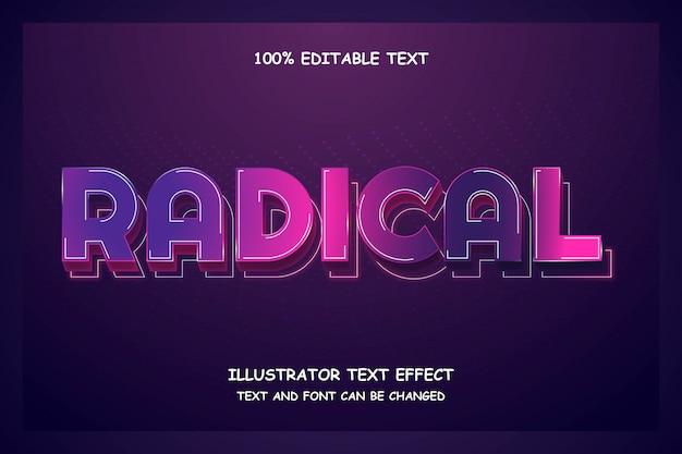 Radical, Effet De Texte Modifiable En 3d Style Néon Moderne Vecteur Premium
